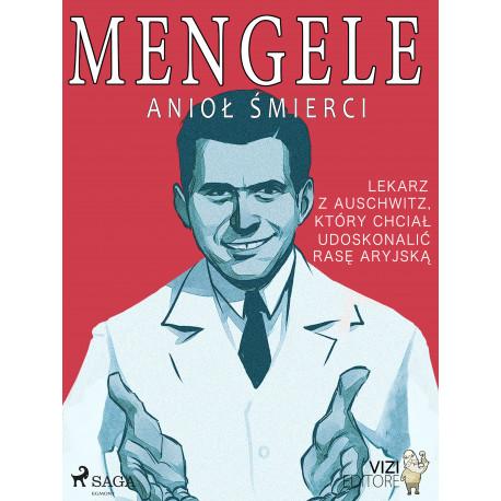 Mengele – anioł śmierci