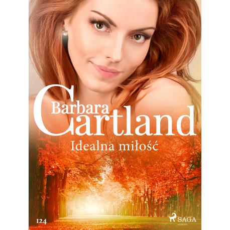 Idealna miłość - Ponadczasowe historie miłosne Barbary Cartland