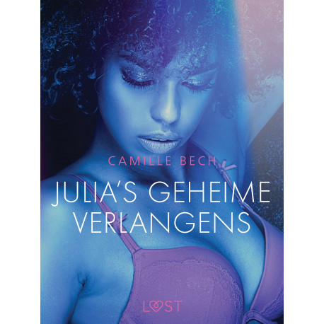 Julia's geheime verlangens - erotisch verhaal