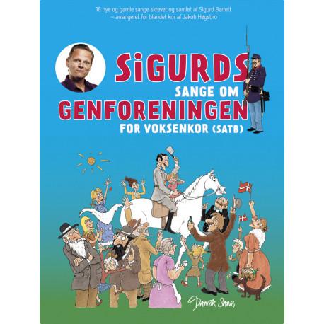 Sigurds sange om genforeningen: For voksenkor (SATB)