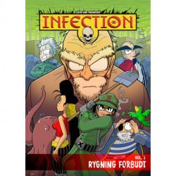 Infection Vol. 1 - Rygning Forbudt