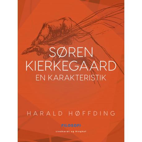 Søren Kierkegaard - En karakteristik