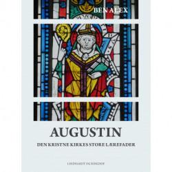 Augustin. Den kristne kirkes store lærefader