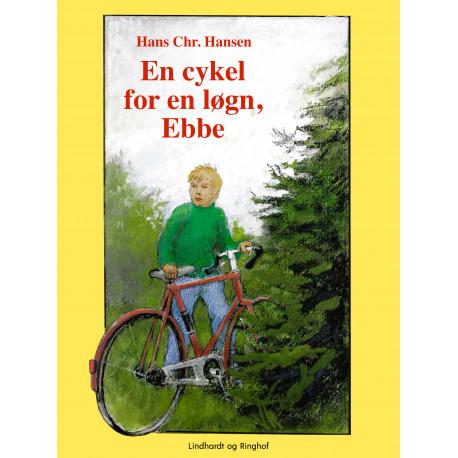 En cykel for en løgn, Ebbe
