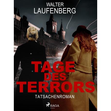 Tage des Terrors. Tatsachenroman