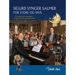 Sigurd synger salmer for store og små: – 15 kendte salmer gendigtet af Sigurd Barrett og Eskild Dohn