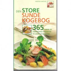 Den store sunde kogebog: 365 lækre og næringsrige opskrifter på under 30 minutter