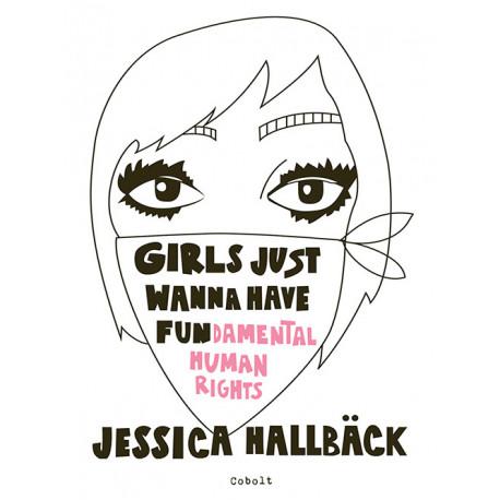 GIRLS JUST WANNA HAVE FUN(damental human rights)