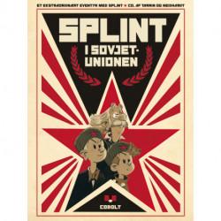 Et ekstraordinært eventyr med Splint & Co. af Tarrin og Neidhardt: Splint i Sovjetunionen