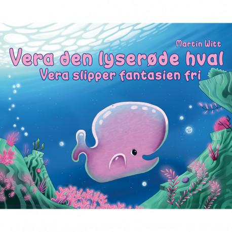 Vera den lyserøde hval: Vera slipper fantasien fri