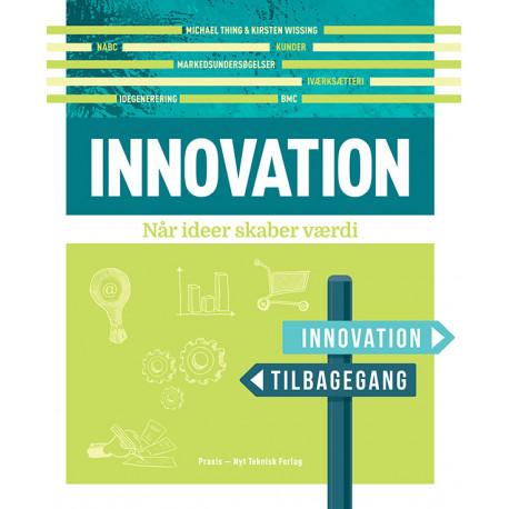 Innovation: Når ideer skaber værdi