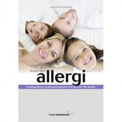 Bogen om Allergi: Forebyg allergi og allergisymptomer hos dig og din familie