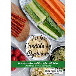 Fri for Candida og Dysbioser: En selvhjælpsbog