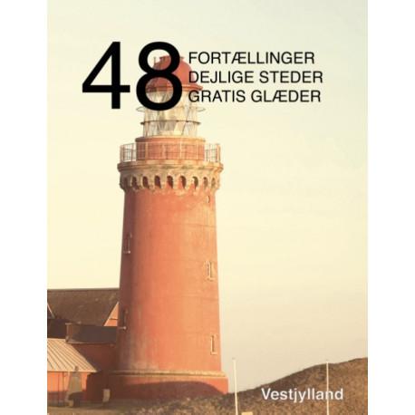 48 fortællinger, dejlige steder og gratis glæder: Vestjylland