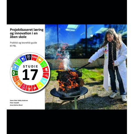 Projektbaseret læring og innovation i en åben skole: Praktisk og teoretisk guide til PBL