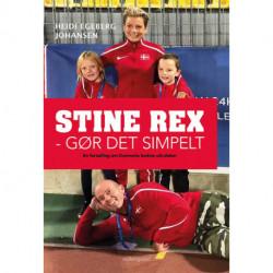 Stine Rex - Gør det simpelt: En fortælling om Danmarks bedste ultraløber