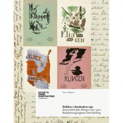 Riddere i skønhedens rige: Kunsttidsskriftet Klingen 1917-1920