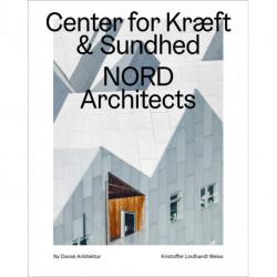 Cancer Care Center, Nord Architects  – Ny dansk arkitektur Bd. 6
