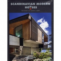 Scandinavian Modern Houses: The spirit of nordic light (bind 4)