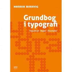 Grundbog i typografi: Fagudtryk. Regler. Eksempler