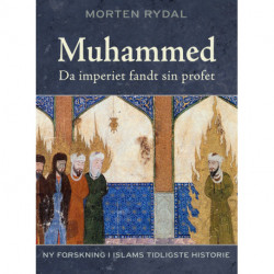Muhammed: Da imperiet fandt sin profet