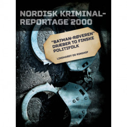 """""""Batman-røveren"""" dræber to finske politifolk"""