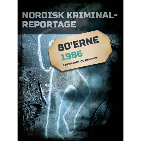 Nordisk Kriminalreportage 1986