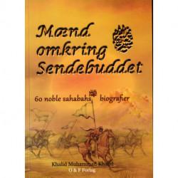 Mænd omkring sendebuddet: 60 noble sahabahs biografier
