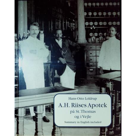 A.H. Riises apotek på St. Thomas og i Vejle