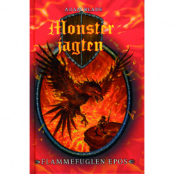Monsterjagten (06) Flammefuglen Epos