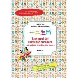 Sjov med det kinesiske horoskop: introduktion til det kinesiske univers for børn