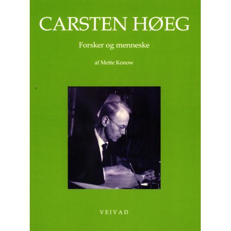 Carsten Høeg - Forsker og menneske