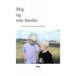 Mig og min familie: sprog og begrebsindlæring til forældre, pædagoger og lærere