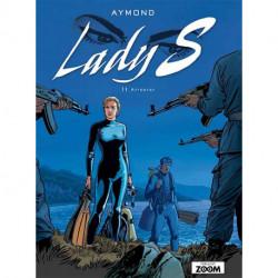 Lady S 11: Attentat