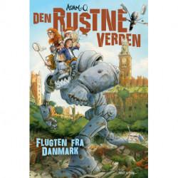 Den Rustne Verden 1 - Flugten fra Danmark
