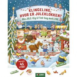 Klingeling, hvor er juleklokken?: Min jule-kig & find-bog med lyde - med over 45 lyde