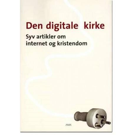 Den digitale kirke: syv artikler om internet og kristendom