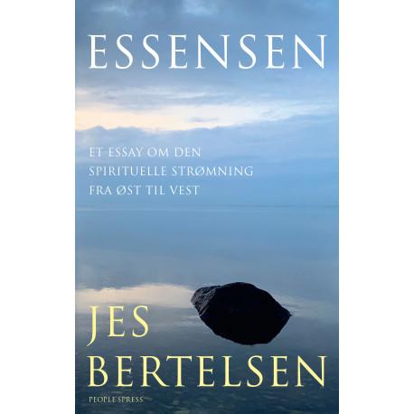 Essensen: Et essay om den spirituelle strømning fra øst til vest