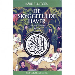 De skyggefulde haver: Den illustrerede koran