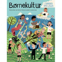 Børnekultur i Danmark 1945-2020