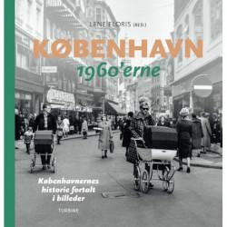 København – 1960'erne: Københavnernes historie fortalt i billeder