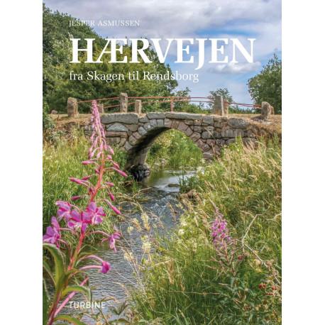 Hærvejen: fra Skagen til Rendsborg