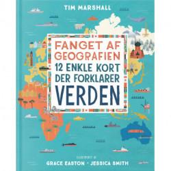 Fanget af geografien, illustreret: 12 enkle kort der forklarer verden