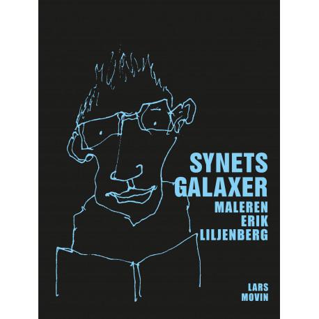 Synets galaxer: Maleren Erik Liljenberg