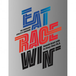 EAT RACE WIN - Engelsk: The endurance athlete's cookbook