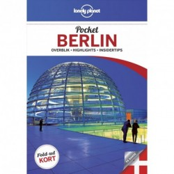 Pocket Berlin: overblik, highlights, insidertips