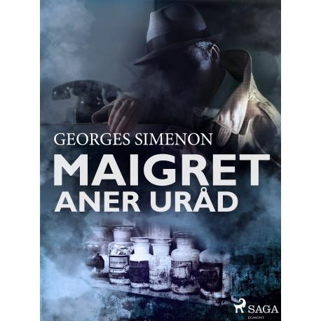 Maigret aner uråd