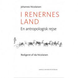 I renernes land: En antropologisk rejse