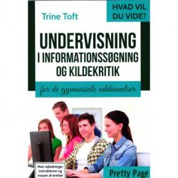 Undervisning i informationssøgning og kildekritik: for de gymnasiale uddannelser