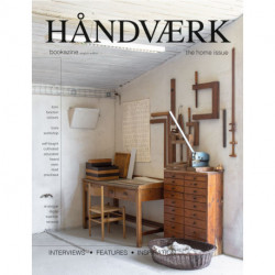 HÅNDVÆRK bookazine: The Home issue